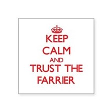Keep Calm and Trust the Farrier Sticker