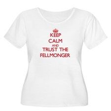 Keep Calm and Trust the Fellmonger Plus Size T-Shi