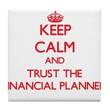 Keep Calm and Trust the Financial Planner Tile Coa