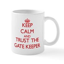 Keep Calm and Trust the Gate Keeper Mugs