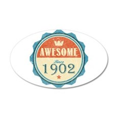 Awesome Since 1902 22x14 Oval Wall Peel
