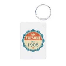 Awesome Since 1908 Keychains