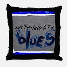 love of blues Throw Pillow