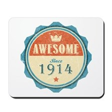 Awesome Since 1914 Mousepad