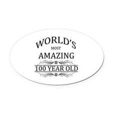 World's Most Amazing 100 Year Old Oval Car Magnet