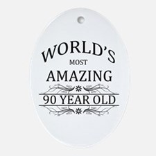 World's Most Amazing 90 Year Old Ornament (Oval)