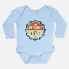 Awesome Since 1921 Long Sleeve Infant Bodysuit