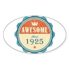 Awesome Since 1925 Oval Bumper Stickers