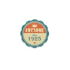 Awesome Since 1925 Mini Button (10 pack)