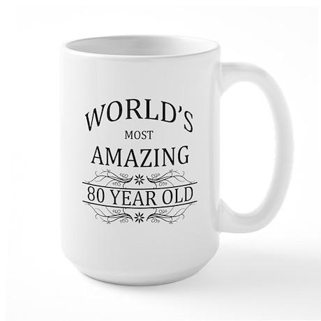 World's Most Amazing 80 Year Old Large Mug