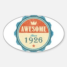 Awesome Since 1926 Oval Decal