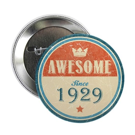 """Awesome Since 1929 2.25"""" Button (10 pack)"""