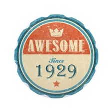 """Awesome Since 1929 3.5"""" Button"""