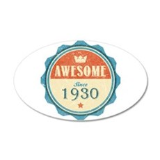 Awesome Since 1930 22x14 Oval Wall Peel