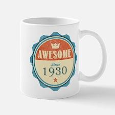 Awesome Since 1930 Mug
