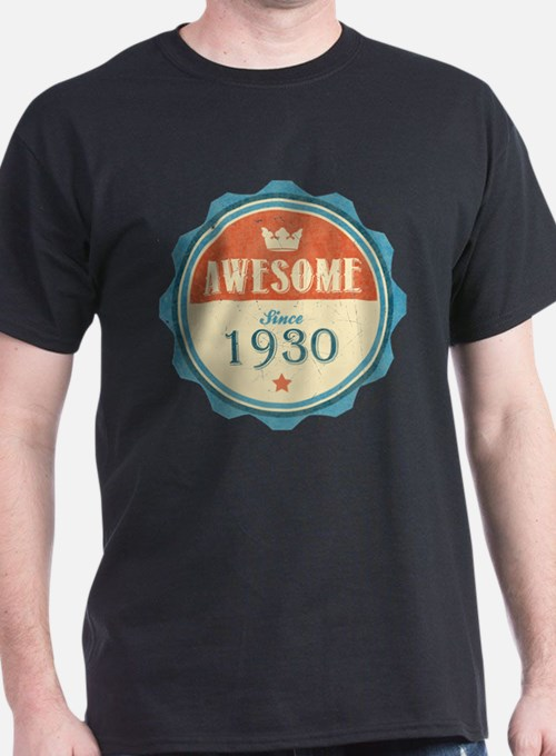 Awesome Since 1930 T-Shirt