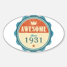 Awesome Since 1931 Oval Decal