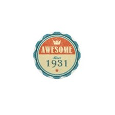 Awesome Since 1931 Mini Button