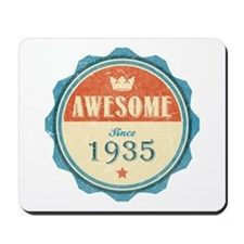 Awesome Since 1935 Mousepad