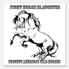 """Fight Horse Slaughter Square Car Magnet 3"""" x 3"""""""