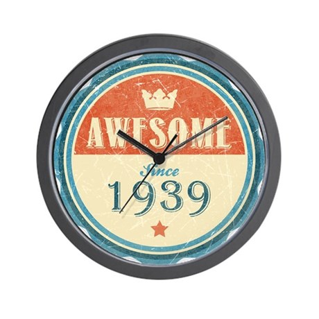 Awesome Since 1939 Wall Clock By Wheedesign2