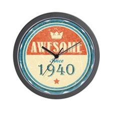 Awesome Since 1940 Wall Clock