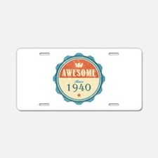 Awesome Since 1940 Aluminum License Plate