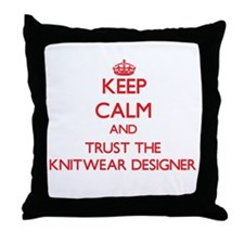 Keep Calm and Trust the Knitwear Designer Throw Pi