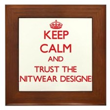 Keep Calm and Trust the Knitwear Designer Framed T