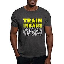 Train Insane T-Shirt