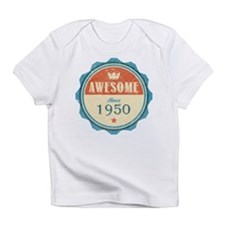 Awesome Since 1950 Infant T-Shirt