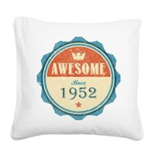 Awesome Since 1952 Square Canvas Pillow