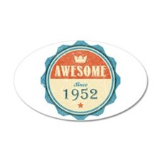 Awesome Since 1952 22x14 Oval Wall Peel