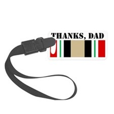 My Dad is an Iraq War Veteran; t Luggage Tag