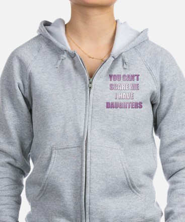 You Can't Scare Me Zip Hoody