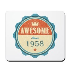 Awesome Since 1958 Mousepad