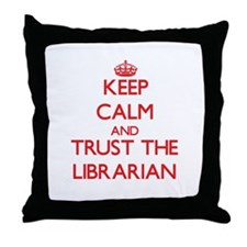 Keep Calm and Trust the Librarian Throw Pillow