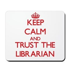 Keep Calm and Trust the Librarian Mousepad