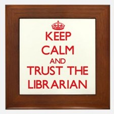 Keep Calm and Trust the Librarian Framed Tile