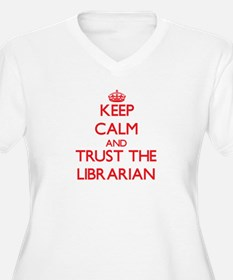 Keep Calm and Trust the Librarian Plus Size T-Shir