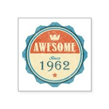 "Awesome Since 1962 Square Sticker 3"" x 3"""