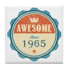 Awesome Since 1965 Tile Coaster