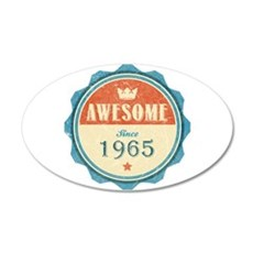 Awesome Since 1965 22x14 Oval Wall Peel