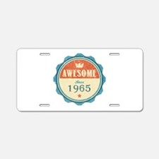 Awesome Since 1965 Aluminum License Plate