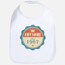 Awesome Since 1967 Bib