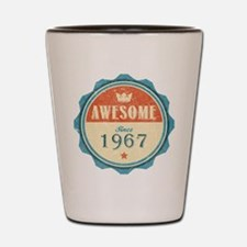 Awesome Since 1967 Shot Glass