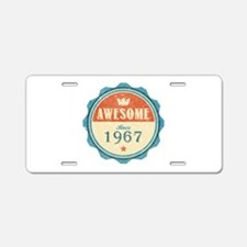Awesome Since 1967 Aluminum License Plate