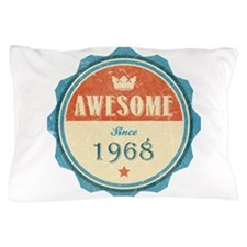 Awesome Since 1968 Pillow Case
