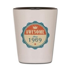 Awesome Since 1969 Shot Glass