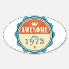 Awesome Since 1973 Oval Decal
